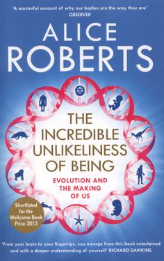 Alice Roberts takes us on the most incredible journey in nature, revealing your path from a single cell to a complex embryo to a living, breathing, thinking person. It's a story that links us with our distant ancestors and an extraordinary, unlikely chain of events that shaped human development.