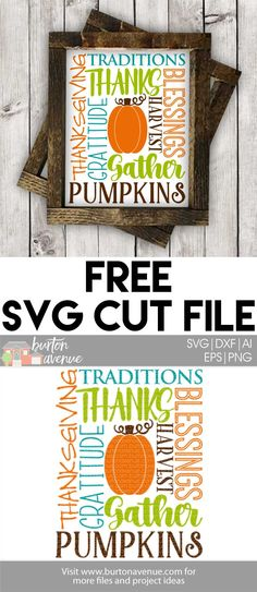 Free Thanksgiving Cut Files for Cricut and Silhouette - Available for FREE until 11/19/17