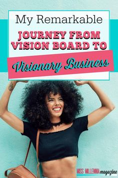 #ad When I decided I was done working an office job, I went from vision boarding to running my own visionary business. Learn about my journey!