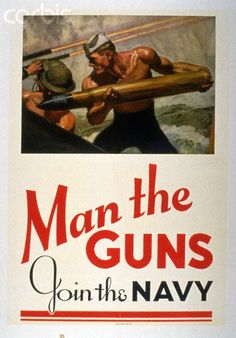 """WWII. 1940's. American Recruiting Poster """"Man the Guns Join the Navy"""""""