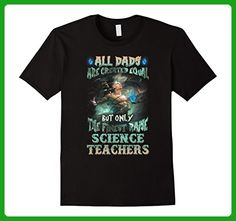 Mens Only The Finest Dads Raise Science Teachers T Shirt Large Black - Careers professions shirts (*Amazon Partner-Link)