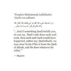 It is Saheeh Muslim (2664).  Qadarallahu wa ma sha'a fa'ala- Allah wills and does what He wants Islamic Teachings, Islamic Dua, Islamic Qoutes, Muslim Quotes, Arabic Quotes, Religious Quotes, Quran Quotes, Quran Verses, Faith Quotes