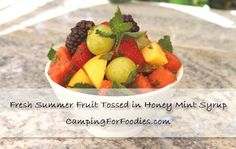 Just when you thought summer fruit couldn't get any more refreshing! This Fresh Summer Fruit Tossed In Honey Mint Syrup Camp Recipe will rock your world! It makes a great side dish or no-cook dessert to add to your camping menu! Get more camping tips and RV hacks from CampingForFoodies. #camping #camp #RV #tips #hacks #CampingForFoodies Camping Menu, Camping Snacks, Camping Recipes, Camping Tips, Camping Salads, Tent Camping, Glamping, Fruit Recipes, Dessert Recipes