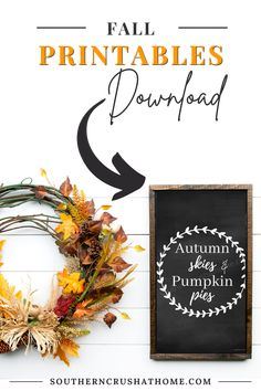 Create your own design using this fun chalkboard printable with Autumn Skies & Pumpkin Pies wreath design. Autumn Skies & Pumpkin Pies Chalkboard Printable 8x10 for personal use only