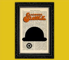 Clock Work Orange Art Print - Black Bowler Hat Poster Dorm Room Print Gift Print Wall Decor Poster Dictionary Print Eye Art Print