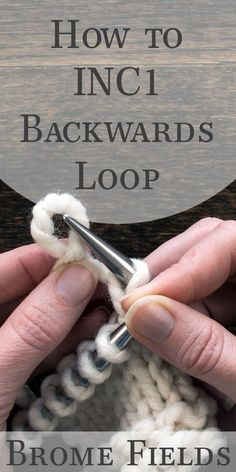 What does INC1 {backwards loop} in knitting mean?