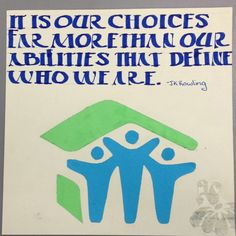 """Quote by JK Rowling with the Habitat for Humanity logo for my calligraphy """"identity"""" cube"""