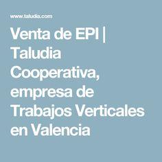 Venta de EPI | Taludia Cooperativa, empresa de Trabajos Verticales en Valencia