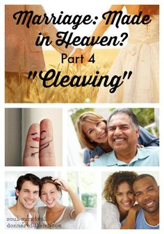 """Marriage: Made in Heaven? Part 4 """"Cleaving"""" + LINKUP"""
