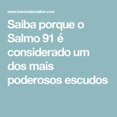 Saiba porque o Salmo 91 é considerado um dos mais poderosos escudos Cura Interior, My Salvation, Good Vibes, Reiki, Self Help, Namaste, Helping People, Zen, Psychology