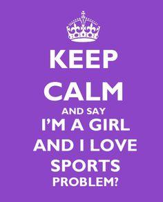 Keep Calm, love sports.