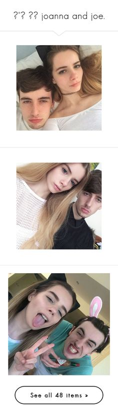 """♡°˖ ✧◝ joanna and joe."" by sassy-an0ns ❤ liked on Polyvore featuring joanna, joanna kuchta, vienna and joanna kutcha"