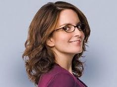 Tina Fey - to play me in the movie of my life