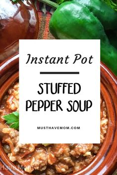 Easy Instant Pot stuffed pepper soup! Great recipe for garden vegetables - easy dinner ideas Electric Pressure Cooker, Instant Pot Pressure Cooker, Pressure Cooker Recipes, Stuffed Pepper Soup, Stuffed Peppers, Farmhouse Style Decorating, Mom Blogs, Diy For Kids, Great Recipes