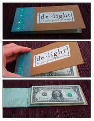 My dad calls money fun tickets  this would be perfect to make for someone. it has 50 one dollar bills in it that are hot glued on one end and can be torn out just like a notepad. i dea from the book, A Gift for Giving by Donna Lang