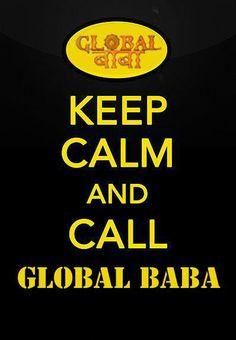 Keep Calm and Call Global Baba  Bhakti me hai Dum...#GODFATHER ki kasam !!!!