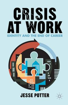 This new book by LSE Fellow Dr Jesse Potter explores how we make sense of ourselves when work is precarious and intrinsically alienating.  Based on the narratives of men and women who underwent extraordinary work–life changes, Crisis at Work (Palgrave Macmillan, June 2015) examines how we negotiate greater meaning and fulfilment when our productive lives fail to sustain and satisfy.