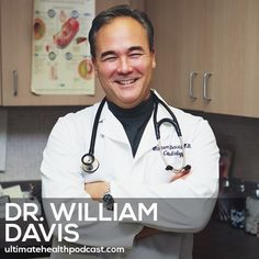 153: Dr. William Davis - Gluten Free Isn't Enough • Undoctored • The Importance Of A High Potency, Multi-Species Probiotic
