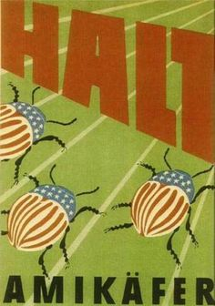 East Germann claims in 1950 that the U. was dropping potato beetles on them. Ddr Brd, Time Cartoon, Socialist Realism, East Germany, Cold War, Coat Of Arms, Poster Wall, Good Old, Berlin