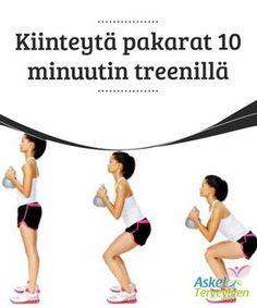 Kiinteytä pakarat 10 minuutin treenillä Pakarat saa #kiinteämmäksi jo 10 minuutin #päivittäisellä #kotitreenillä. #Kauneus