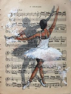 Ballet Painting, Dance Paintings, Ballet Art, Ballet Dancers, Book Page Art, Book Art, Ballerina Kunst, Afrique Art, Sheet Music Art