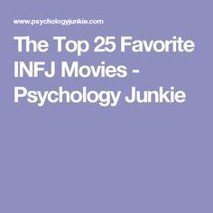 The Top 25 Favorite INFJ Movies - Psychology Junkie