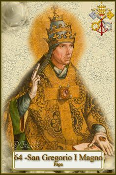 Los Papas, Vicarios de Cristo: San Gregorio I Magno, Papa y Doctor de la Iglesia