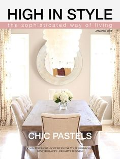 HIGH IN STYLE January 2016  A lifestyle magazine from real women to real women. Get inspired by stylish interiors, timeless fashion, beauty and life stories about career and changing direction. This month is all about soft pastels.