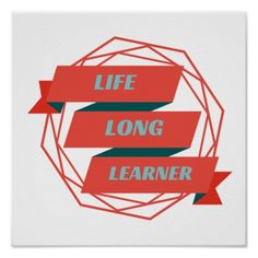 Life long learner banner red and blue poster.