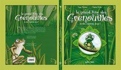 Le Grand livre des Grenouilles : album enfants d'Anne Marchand illustré par Virginie Pfeiffer - Actu - Infos - Normandie