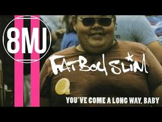 The Samples: FATBOY SLIM : YOU'VE COME A LONG WAY, BABY Edition - YouTube