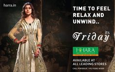 #Time to #Feel #Relax and #unwind #Friday  #Hhara  www.harra.in