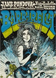 Original 1971 Czech poster to the cult science fiction film Barbarella Starring Jane Fonda, directed by Roger Vadim. Poster art by Kaja Saudek. Jane Fonda, Barbarella Comic, Vintage Movies, Vintage Posters, Retro Vintage, Science Fiction, Fiction Film, Lady Fit, Francois Truffaut