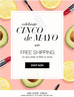 Free Shipping on any order $25 or more.  Use Code CINCO.  Expires 5/5/16 at midnight est.  Shop now http://marionfielder.avonrepresentative.com #CincodeMayo #freeshipping #onlineshopping #AvonRep