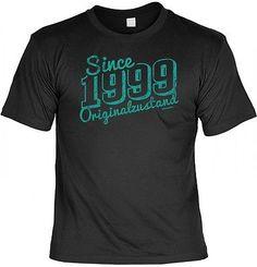 T-Shirt - Since 1999 Originalzustand - lustiges Shirt Geschenk 18. Geburtstag