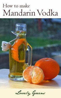 How to Make Mandarin Infused Vodka - tastes and smells amazing!