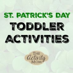 Host a St. Patrick's Day Tot School for you and your friends. Crafts, activities, and ideas included. Outdoor Activities For Toddlers, Toddler Learning Activities, Rainy Day Activities, Spring Activities, Holiday Activities, Toddler Preschool, Educational Activities, Fun Learning, Toddler Fun