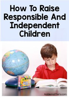 Many children today lack the life skills needed to be responsible and independent at home and at school.  Here are some ideas for how parents and caregivers can teach children how to be responsible.