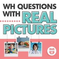 Target WH questions (who, where, when, what, why) with real pictures in speech and language therapy. Includes two answer choices for each questions. Works great for non-verbal students or students with autism! Includes many visuals and data collection sheets. From Speechy Musings.