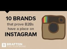 6 tips (with examples from 10 B2B brands we admire!) for boosting your brand Instagram game - @brafton
