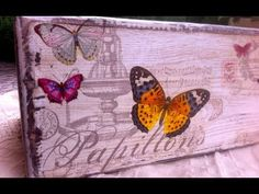 Decoupage tutorial- skrzynka w motylki - YouTube
