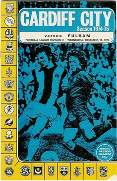 Cardiff City 0 Bristol City 1 in Sept 1974 at Ninian Park. The programme cover Cardiff City Football, Norwich City Football, Cardiff City Fc, Football Program, Football Cards, Football Players, Bristol City, Everton Fc, European Cup