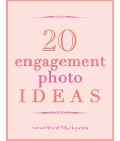 CLICK HERE - Engagement Photo Ideas - Free PDF Good to know.
