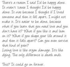 """Greys Anatomy """"There's a reason I said I'd be happy alone.."""""""