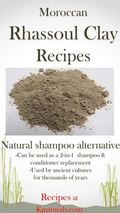 "Recipes for #RhassoulClay , a natural shampoo alternative. Can be used as a 2-in-1 replacement for shampoo and conditioner, too. Ancient cultures have used this clay, whose name means ""washing"" in Arabic for thousands of years. Find out why your hair (no matter which type-straight, wavy, coily, kinky or curly) will benefit from this natural cleanser."