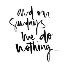 Lazy sunday quotes, lazy quotes, sunday morning quotes, relax q Lazy Sunday Quotes, Lazy Quotes, Sunday Morning Quotes, Sunday Humor, Weekend Quotes, Quotes To Live By, Funny Sunday, Relax Quotes, Lazy Sunday Morning