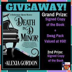 DEATH IN D MINOR by ALEXIA GORDON Genre: Paranormal Mystery / African American Sleuth Publisher: Henery Press Date of Publication: July 11, 2017 Number of Pages: 236 Scroll down for giveaway! Get…