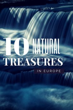 10 Natural Treasures