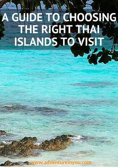 Confused with all your choices? Here is a guide to help you choose which Thai island to visit
