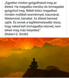 Trauma, Wisdom, Quotes, Buddha, Movie Posters, Spirit, Life, Touch, Quotations